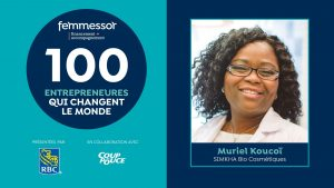 Développement durable, Femmessor, Tiop 100 entrepreneurs, Muriel Koucoi, SIMKHA